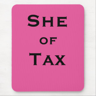 She of Tax Female Tax Accountant Tax Preparer Mouse Mat