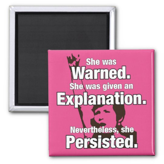 """She Persisted!"" Magnet"