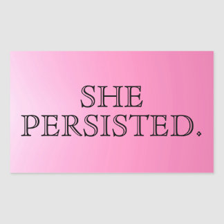 """She Persisted."" Pink Typography Rectangular Sticker"