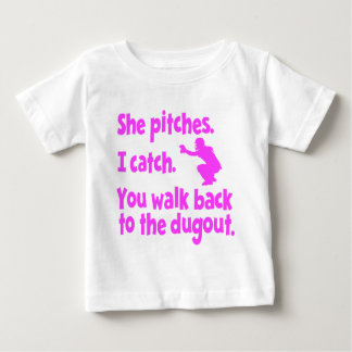 SHE PITCHES, I CATCH BABY T-Shirt
