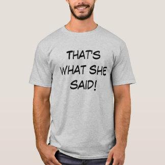 She said T-Shirt