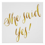 She Said Yes Quote Faux Gold Foil Metallic Design Poster