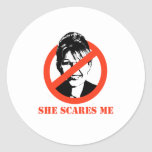 She scares me classic round sticker