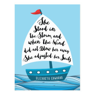 She stood in the storm, Encouragement Postcard