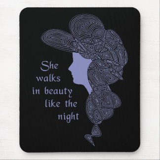She Walks in Beauty Like the Night Mouse Pad
