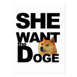 She want the Doge Post Cards