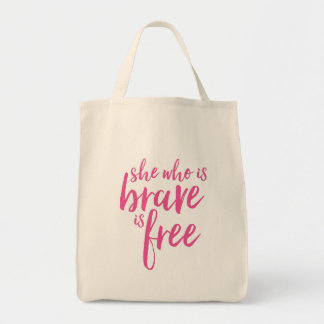 She Who is Brave Inspirational Quote