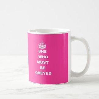 She who must be obeyed basic white mug