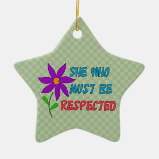 She Who Must Be Respected Christmas Ornament