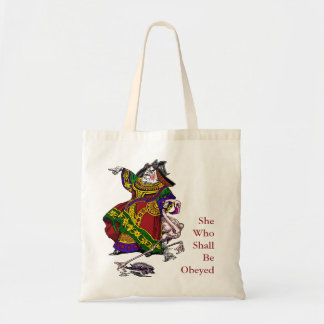 She Who Shall Be Obeyed Budget Tote Bag