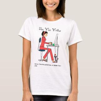 She Who Writes shirt/red+brunette T-Shirt