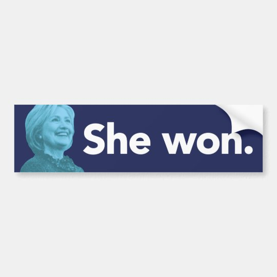 She Won Bumper Sticker