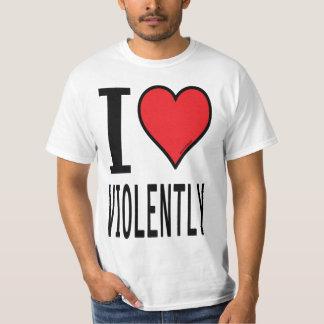 Sheen isms rants I love violently T-Shirt