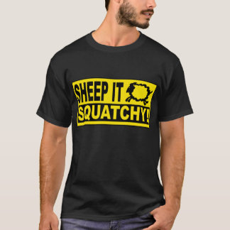SHEEP IT SQUATCHY! Monsters Mysteries SHEEPSQUATCH T-Shirt