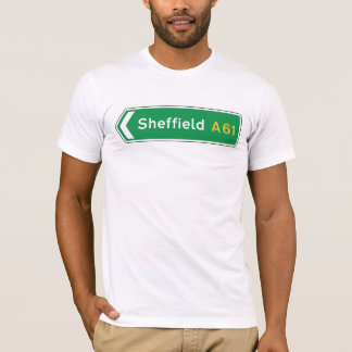 Sheffield, UK Road Sign T-Shirt