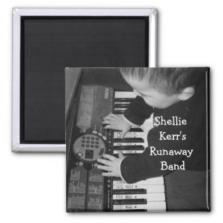 Shellie Kerr'sRunaway Band Square Magnet