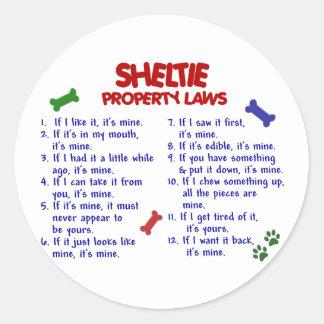 SHELTIE Property Laws 2 Classic Round Sticker