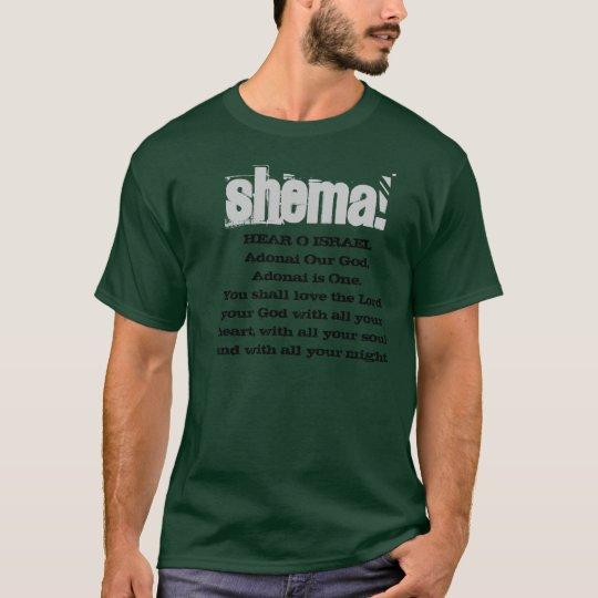 SHEMA! Hear O Israel Tee Shirt