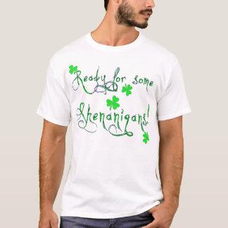 Shenanigans T Shirt