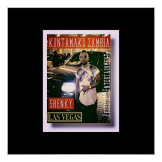 SHENKY.ZAMBIAN POSTER