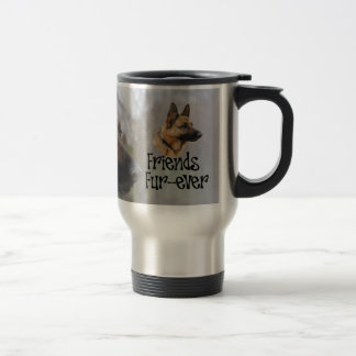 "Sheperd thermal cup ""Friends Fur more ever "" Stainless Steel Travel Mug"