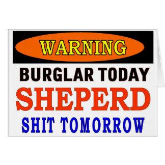 SHEPERD WARNING GREETING CARD