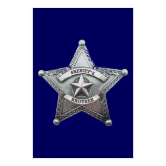 Sheriff Brother Badge Posters