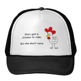 She's got a chicken to ride. cap