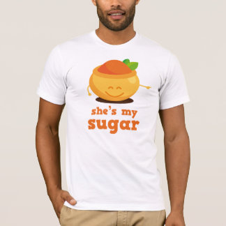 She's My Sugar Couples Gift T-Shirt