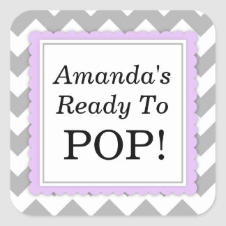 She's Ready to Pop Square sticker - Chevron Design
