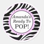 She's Ready to Pop, Zebra Print Baby Shower Round Sticker