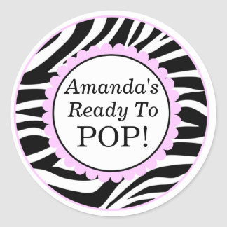 She's Ready to Pop, Zebra Print Baby Shower Round Sticker