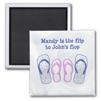 she's the flip to my flop square magnet
