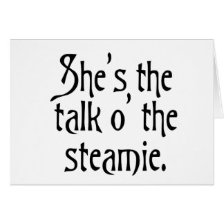 She's the Talk of the Steamie, everyone says so. Card