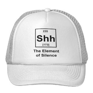 Shh The Element of Silence Mesh Hats