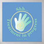 Shh Treatment in Progress Poster