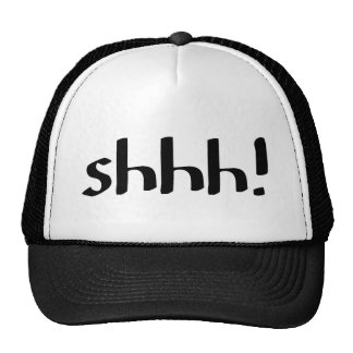 Shhh Cap
