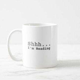 Shhh I'm Reading | Funny Coffee Mug