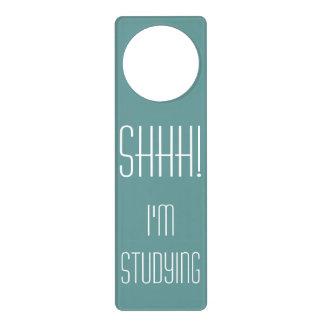 Shhh, I'm Studying College Dorm or High School Door Knob Hanger