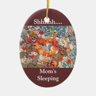 Shhh... Mom's Sleeping hanging ornament Heart