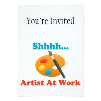 Shhhh Artist At Work Painter 13 Cm X 18 Cm Invitation Card