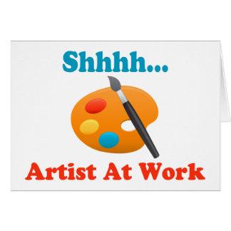 Shhhh Artist At Work Painter Card