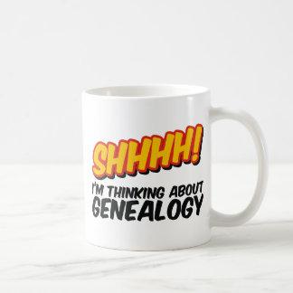 Shhhh Thinking About Genealogy Mugs