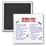 SHIBA INU Property Laws 2 Square Magnet