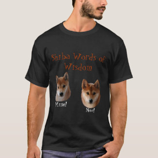 Shiba Inu Words of Wisdom T-Shirt