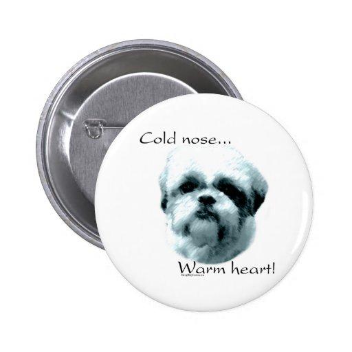 Shih Tzu Cold Nose Warm Heart - Button