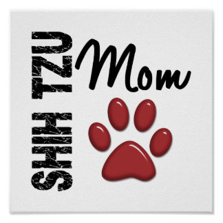 Shih Tzu Mom 2 Poster