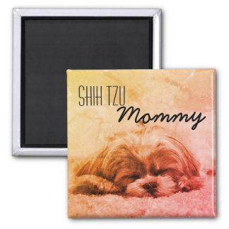 Shih Tzu Mommy Dog Lover Magnet