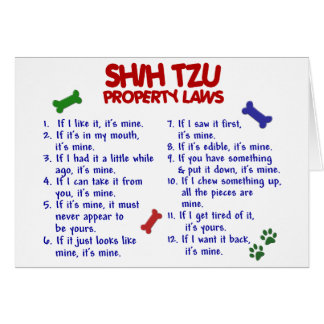 SHIH TZU Property Laws 2 Greeting Card