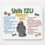 Shih Tzu Property Laws 4 Mouse Mat